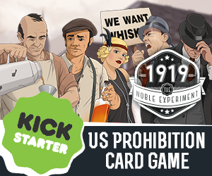 1919: The Noble Experiment on Kickstarter