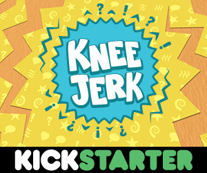 Knee Jerk on Kickstarter
