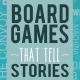 Community - Board Games That Tell Stories